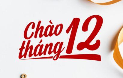 CHÀO THÁNG 12!